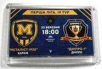 Магніт матчевий до гри  ФК Металіст 1925 - ФК Дніпро - 1